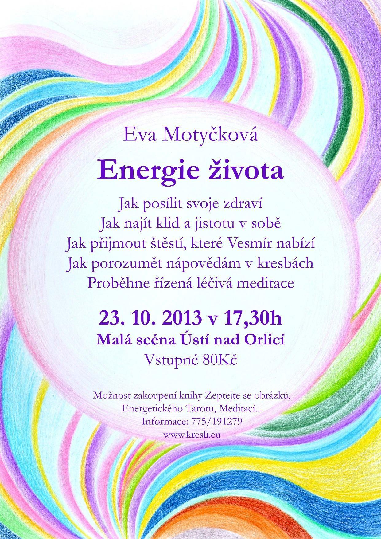 Eva Motyčková. Energie života