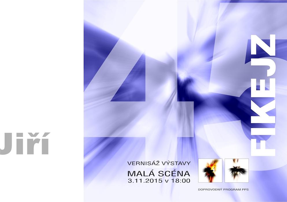 ... Jiří Fikejz: 45 - abstraktní tisky